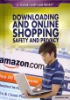 Downloading and Online Shopping Safety and Privacy (Library Book) at Sears.com
