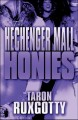 The Hechenger Mall Honies (Paperback Book) at Sears.com