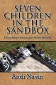 Seven Children in the Sandbox: A True Story of Successful Family Blending (Paperback Book) at Sears.com