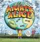 The Mighty Alice: A Cul De Sac Collection (Paperback Book) at Sears.com