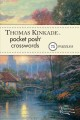 Thomas Kinkade Pocket Posh Crosswords 1: 75 Puzzles (Paperback Book) at Sears.com