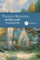 Thomas Kinkade Pocket Posh Crosswords 2: 75 Puzzles (Paperback Book) at Sears.com