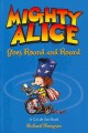 Mighty Alice Goes Round and Round: A Cul De Sac Book (Paperback Book) at Sears.com