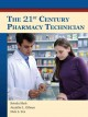The 21st Century Pharmacy Technician (Hardcover Book) at Sears.com