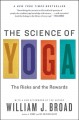 The Science of Yoga: The Risks and the Rewards (Paperback Book) at Sears.com