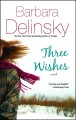 Three Wishes (Paperback Book) at Sears.com
