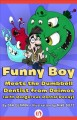 Funny Boy Meets the Dumbbell Dentist from Deimos (With Dangerous Dental Decay) (Paperback Book) at Sears.com
