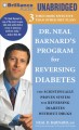 Dr. Neal Barnard's Program for Reversing Diabetes: The Scientifically Proven System for Reversing Diabetes Without Drugs, Library Edition, Includes 1 Bonus Disc (Compact Disc Book) at Sears.com