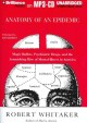 Anatomy of an Epidemic: Magic Bullets, Psychiatric Drugs, and the Astonishing Rise of Mental Illness in America (MP3-CD Book) at Sears.com