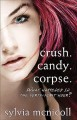 Crush. Candy. Corpse. (Paperback Book) at Sears.com