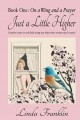 Just a Little Higher: A Collection of True Stories About Women and the Special Birds Who Encouraged Them (Paperback Book) at Sears.com