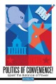 Politics of Convenience!: Upset the Balance of Power (Hardcover Book) at Sears.com