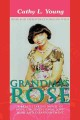 Grandma's Rose: A Breath Taking Novel of Hope, Unconditional Love, Hurt and Disappointment: Rose and Christine's Longing Wish (Paperback Book) at Sears.com