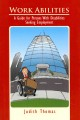 Work Abilities: A Guide for Persons With Disabilities Seeking Employment (Hardcover Book) at Sears.com