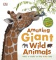 Amazing Giant Wild Animals (Hardcover Book) at Sears.com
