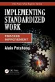 Implementing Standardized Work: Process Improvement (Paperback Book) at Sears.com