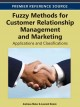 Fuzzy Methods for Customer Relationship Management and Marketing:: Applications and Classifications (Hardcover Book) at Sears.com