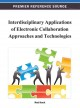 Interdisciplinary Applications of Electronic Collaboration Approaches and Technologies (Hardcover Book) at Sears.com