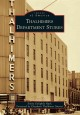 Thalhimers Department Stores (Paperback Book) at Sears.com