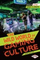 The Wild World of Gaming Culture (Paperback Book) at Sears.com