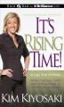 It's Rising Time!: What It Really Takes for the Reward of Financial Freedom (Compact Disc Book) at Sears.com