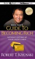 Rich Dad's Guide to Becoming Rich Without Cutting Up Your Credit Cards (Compact Disc Book) at Sears.com