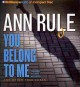You Belong to Me: And Other True Cases (Compact Disc Book) at Sears.com