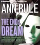 The End of the Dream: The Golden Boy Who Never Grew Up and Other True Cases (Compact Disc Book) at Sears.com