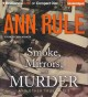 Smoke, Mirrors, and Murder: And Other True Cases (Compact Disc Book) at Sears.com