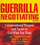 Guerrilla Negotiating: Unconventional Weapons and Tactics to Get What You Want (Compact Disc Book) at Sears.com