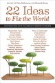 22 Ideas to Fix the World: Conversations With the World's Foremost Thinkers (Hardcover Book) at Sears.com