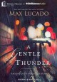 A Gentle Thunder: Hearing God Through the Storm (MP3-CD Book) at Sears.com