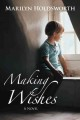Making Wishes (Paperback Book) at Sears.com
