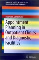 Appointment Planning in Outpatient Clinics and Diagnostic Facilities (Paperback Book) at Sears.com