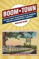 Boom Town: How Wal-Mart Transformed an All-American Town into an International Community (Hardcover Book) at Sears.com