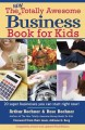 The New Totally Awesome Business Book for Kids (And Their Parents) (Paperback Book) at Sears.com