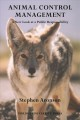 Animal Control Management: A New Look at a Public Responsibility (Paperback Book) at Sears.com