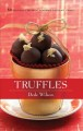 Truffles: 50 Deliciously Decadent Homemade Chocolate Treats (Hardcover Book) at Sears.com