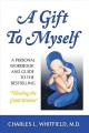 A Gift to Myself: A Personal Workbook and Guide to Healing My Child Within (Paperback Book) at Sears.com