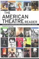 The American Theatre Reader: Essays and Conversations from American Theatre Magazine (Paperback Book) at Sears.com