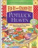 Fix-It and Enjoy-It! Potluck Heaven: 543 Stove-Top and Oven Dishes That Everyone Loves (Paperback Book) at Sears.com