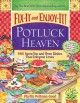 Fix-It and Enjoy-It! Potluck Heaven: 543 Stove-Top and Oven Dishes That Everyone Loves (Hardcover Book) at Sears.com