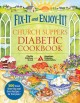 Fix-It and Enjoy-It! Church Suppers Diabetic Cookbook: 500 Great Stove-top and Oven Recipes--for Everyone! (Hardcover Book) at Sears.com