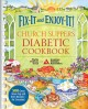 Fix-It and Enjoy-It! Church Suppers Diabetic Cookbook: 500 Great Stove-Top and Oven Recipes--for Everyone! (Paperback Book) at Sears.com