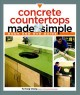 Concrete Countertops Made Simple: A Step-by-step Guide (Paperback Book) at Sears.com