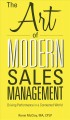 The Art of Modern Sales Management: Driving Performance in a Connected World (Paperback Book) at Sears.com
