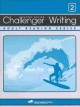 Challenger Writing 2: Skill-building Writing Exercises for Each Lesson in Challenger 2 of the Challenger Adult Reading Series (Paperback Book) at Sears.com