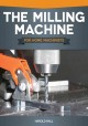 The Milling Machine for Home Machinists (Paperback Book) at Sears.com