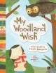 My Woodland Wish (Hardcover Book) at Sears.com