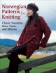 Norwegian Patterns for Knitting: Classic Sweaters, Hats, Vests, and Mittens (Hardcover Book) at Sears.com